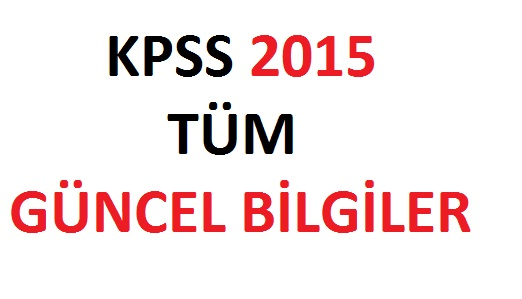 kpss 2015 güncel bilgiler